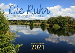 Die Ruhr – Unser Fluss bei Witten, Bochum und Hattingen von Auffermann,  Uli