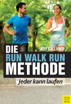 Die Run Walk Run Methode von Galloway,  Jeff