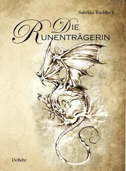 Die Runenträgerin – Fantasy-Roman von Ruddeck,  Sabrina