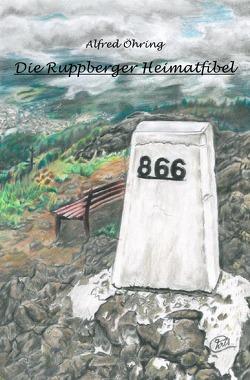 Die Ruppberger Heimatfibel von Bader, Christoph