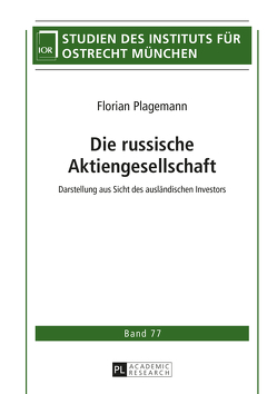 Die russische Aktiengesellschaft von Plagemann,  Florian