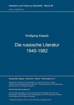 Die russische Literatur 1945-1982 von Kasack,  Wolfgang