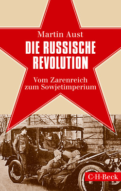 Die Russische Revolution von Aust,  Martin