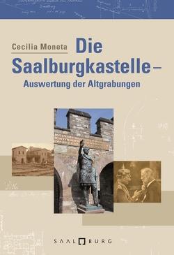 Die Saalburgkastelle von Moneta,  Cecilia