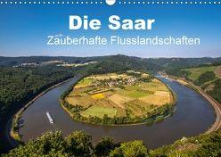 Die Saar – Zauberhafte Flusslandschaften (Wandkalender 2018 DIN A3 quer) von Guthörl,  Werner