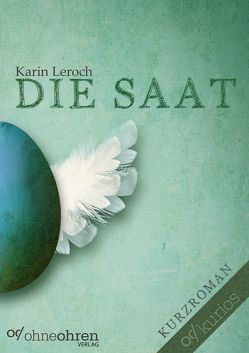 Die Saat von Leroch,  Karin