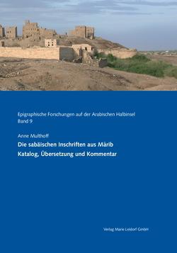 Die sabäischen Inschriften aus Marib von Multhoff,  Anne