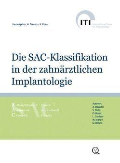 Die SAC-Klassifikation in der zahnärztlichen Implantologie von Chen,  Stephen, Dawson,  Anthony