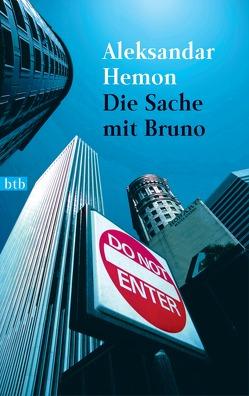 Die Sache mit Bruno von Hemon,  Aleksandar, Hermann,  Hans