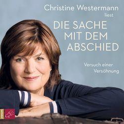 Die Sache mit dem Abschied von Westermann,  Christine