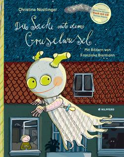 Die Sache mit dem Gruselwusel (Buch+CD) von Biermann,  Franziska, Nöstlinger ,  Christine