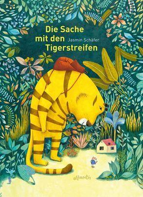 Die Sache mit den Tigerstreifen von Schäfer,  Jasmin