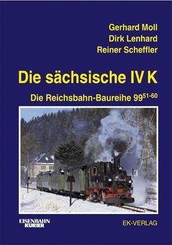 Die sächsische IV K von Lenhard,  Dirk, Moll,  Gerhard, Scheffler,  Reiner