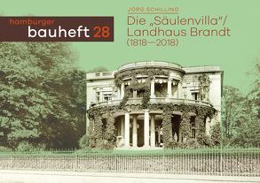 """Die """"Säulenvilla"""" / Landhaus Brandt von Schilling,  Jörg"""