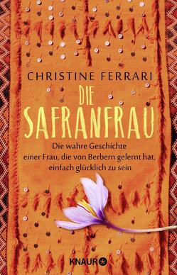 Die Safranfrau von Ferrari,  Christine, Micus,  Andrea