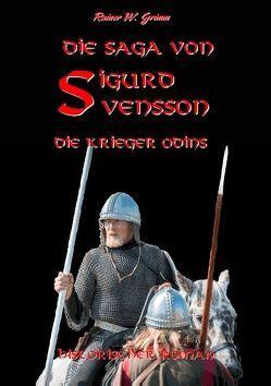 Die Saga von Sigurd Svensson II von Grimm,  Rainer W.