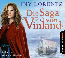 Die Saga von Vinland von Lorentz,  Iny, Tettenborn,  Julia von