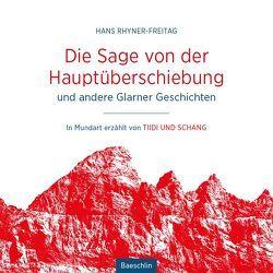 Die Sage von der Hauptüberschiebung von Rhyner-Freitag,  Hans