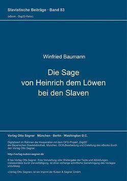 Die Sage von Heinrich dem Löwen bei den Slaven von Baumann,  Winfried