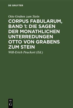 Die Sagen der monathlichen Unterredungen Otto von Grabens zum Stein von Graben zum Stein,  Otto, Peuckert,  Will-Erich