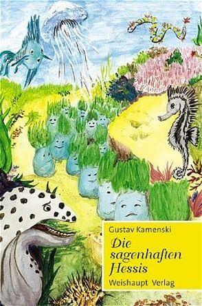 Die sagenhaften Hessis von Kamenski,  Gustav