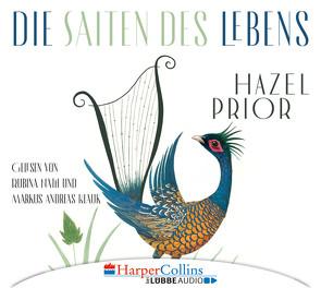 Die Saiten des Lebens von Fischer,  Andrea, Klauk,  Markus Andreas, Nath,  Rubina, Prior,  Hazel