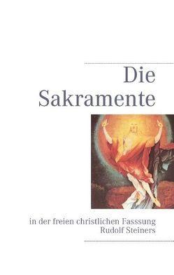 Die Sakramente von Lambertz,  Volker, Steiner,  Rudolf