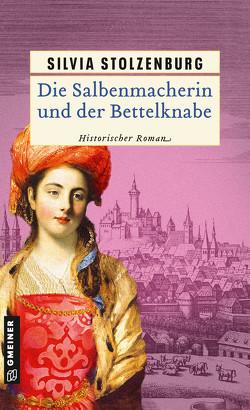 Die Salbenmacherin und der Bettelknabe von Stolzenburg,  Silvia
