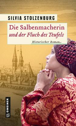 Die Salbenmacherin und der Fluch des Teufels von Stolzenburg,  Silvia