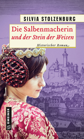 Die Salbenmacherin und der Stein der Weisen von Stolzenburg,  Silvia