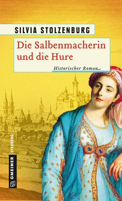 Die Salbenmacherin und die Hure von Stolzenburg,  Silvia