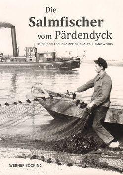 Die Salmfischer vom Pärdendyck von Böcking,  Werner