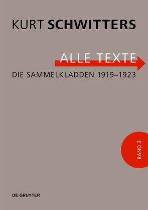 Die Sammelkladden 1919-1923 von Kocher,  Ursula, Schulz,  Isabel, Schwitters,  Kurt, Sprengel Museum Hannover