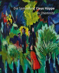 Die Sammlung Claus Hüppe in Chemnitz von Mössinger,  Ingrid, Posselt,  Cornelia