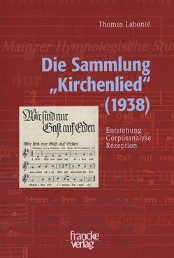 """Die Sammlung """"Kirchenlied"""" (1938) von Labonté,  Thomas"""