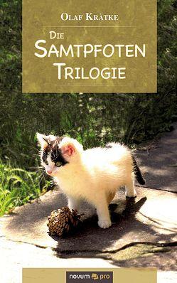 Die Samtpfoten-Trilogie von Krätke,  Olaf