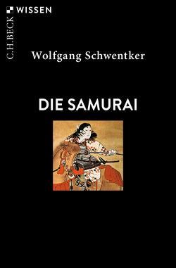 Die Samurai von Schwentker,  Wolfgang