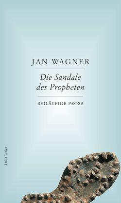 Die Sandale des Propheten von Wagner,  Jan
