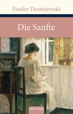 Die Sanfte von Dostojewski,  Fjodor, Eliasberg,  Alexander