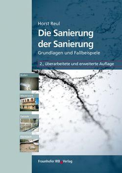 Die Sanierung der Sanierung. von Reul,  Horst