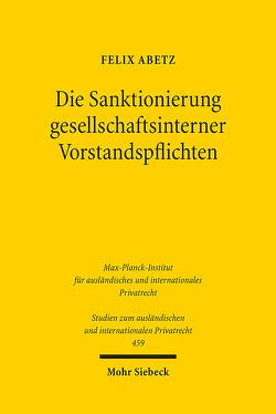 Die Sanktionierung gesellschaftsinterner Vorstandspflichten von Abetz,  Felix
