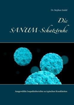 Die SANUM-Schatztruhe von Seidel,  Stephan