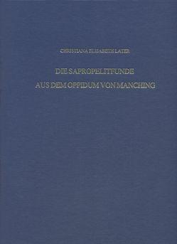 Die Sapropelitfunde aus dem Oppidum von Manching von Later,  Christina Elisabeth