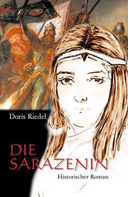 Die Sarazenin von Riedel,  Doris