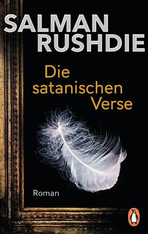 Die satanischen Verse von Rushdie,  Salman