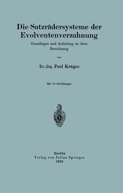Die Satzrädersysteme der Evolventenverzahnung von Krüger,  NA