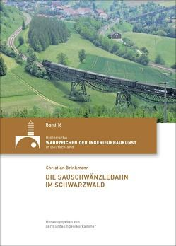 Die Sauschwänzlebahn im Südschwarzwald von Holzer,  Stefan M.