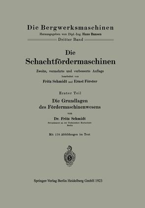Die Schachtfördermaschinen von Foerster,  Ernst