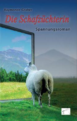 Die Schafzüchterin von Graber,  Raymonde