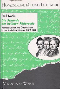 Die Schande der heiligen Päderastie von Derks,  Paul